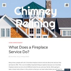 What Does A Baltimore Fireplace Service Do?