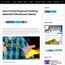 How To Find Fireproof Clothing Material?