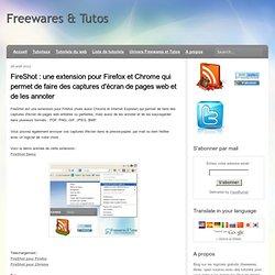 FireShot : une extension pour Firefox et Chrome qui permet de faire des captures d'écran de pages web et de les annoter