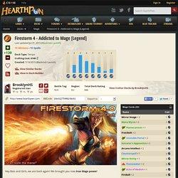Firestorm 4 - Addicted to Mage [Legend]