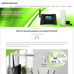 Why is a firewall needed in an Amped network? - Amped Wireless