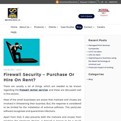 Firewall Security – Purchase Or Hire On Rent?