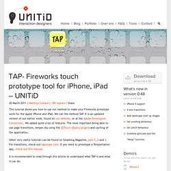 TAP - Fireworks touch prototype tool for iPhone, iPad - UNITiD