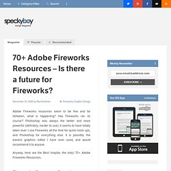 70+ Adobe Fireworks Resources - Is there a future for Fireworks? : Speckyboy - Web Design, Web Development and Graphic Design Resources