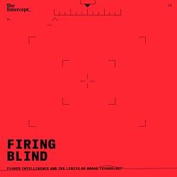 Firing Blind