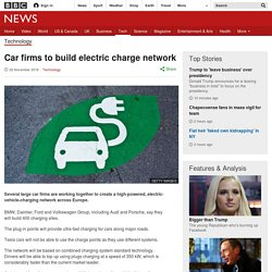 Car firms to build electric charge network