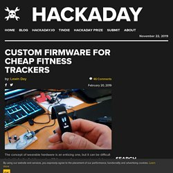 Custom Firmware For Cheap Fitness Trackers