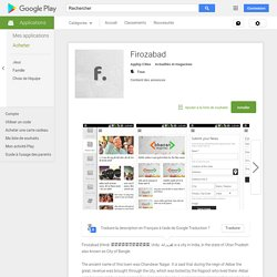Firozabad – Applications Android sur Google Play