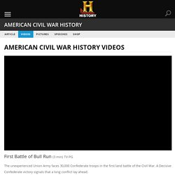 First Battle of Bull Run — History.com Video
