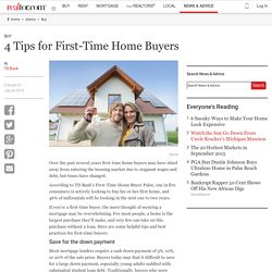 4 Tips for First-Time Home Buyers - Real Estate News and Advice