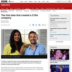 The first date that created a £10m company