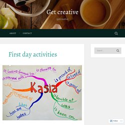 First day activities – Get creative