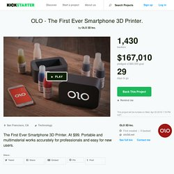 OLO - The First Ever Smartphone 3D Printer. by OLO 3D Inc.