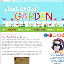 First Grade Garden: Our First Writing Project!!