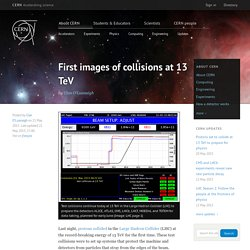 First images of collisions at 13 TeV