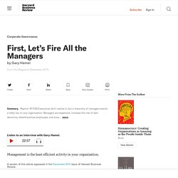 4* Morning Star - HBR - First, Let's Fire All the Managers
