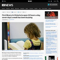 First library in Victoria to open 24 hours a day, seven days a week has town buzzing