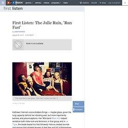 First Listen: The Julie Ruin, 'Run Fast'