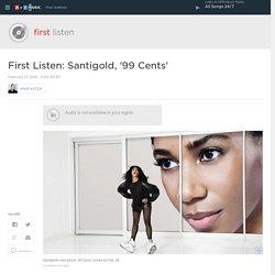 First Listen: Santigold, '99 Cents'