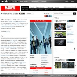 X-Men: First Class - Marvel Movies Wiki - Wolverine, Iron Man 2, Thor