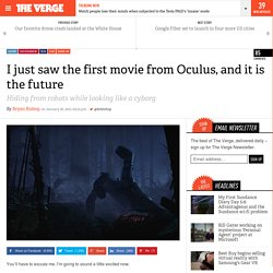 I just saw the first movie from Oculus, and it is the future