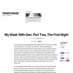My Week With Dan: Part Two, The First Night