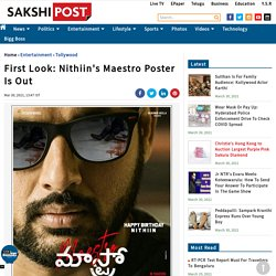 First Look: Nithiin's Maestro Poster Is Out
