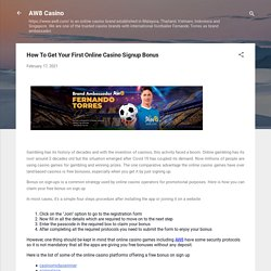 How To Get Your First Online Casino Signup Bonus - Aw8