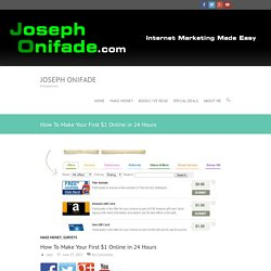 How To Make Your First $1 Online in 24 Hours - Joseph Onifade