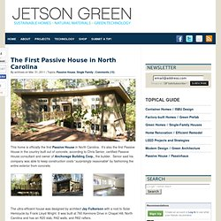 The First Passive House in North Carolina