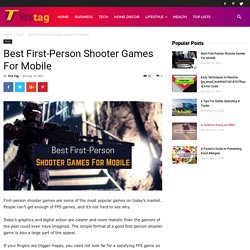 Best First-Person Shooter Games For Mobile