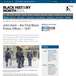 John Kent – the First Black Police Officer - 1837