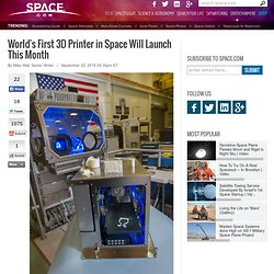 First 3D Printer in Space Will Launch This Month
