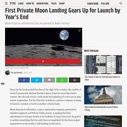 First Private Moon Landing Gears Up for Launch by Year's End
