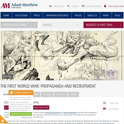 The First World War: Propaganda & Recruitment