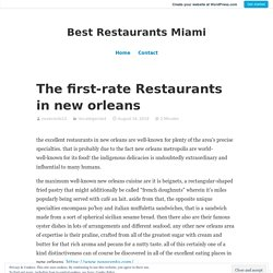 The first-rate Restaurants in new orleans – Best Restaurants Miami