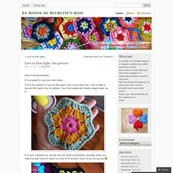 Love at first sight: the pattern « Le monde de Sucrette's blog