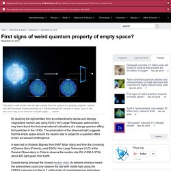 First signs of weird quantum property of empty space?