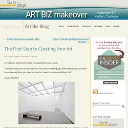 The First Step to Curating Your Art