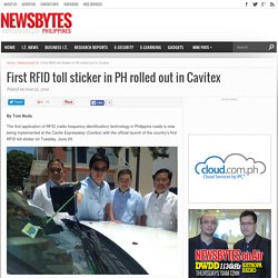 First RFID toll sticker in PH rolled out in Cavitex