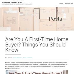 Are You A First-Time Home Buyer? Things You Should Know