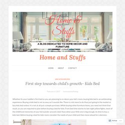 First step towards child's growth- Kids Bed – Home and Stuffs