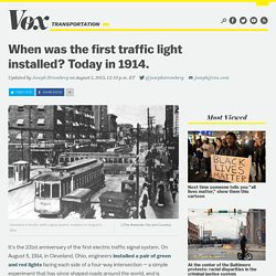 When was the first traffic light installed? Today in 1914.