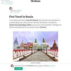 First Travel to Russia – Anvi Sharma