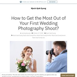 How to Get the Most Out of Your First Wedding Photography Shoot?