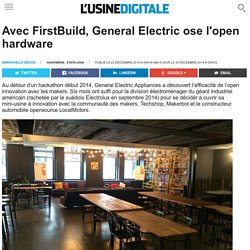 Avec FirstBuild, General Electric ose l'open hardware