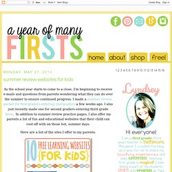 a year of many firsts: summer review websites for kids