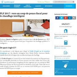 PLF 2017, coup de pouce fiscal pour le chauffage intelligent