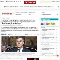 """Fraude fiscale: l'affaire Cahuzac ouvre une """"fenêtre de tir historique"""""""