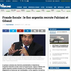 Fraude fiscale: le fisc argentin recrute Falciani et Gibaud